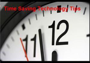 Time Saving Technology Tips