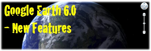 OllieBray com: New Features of Google Earth 6 0 (4 of 4